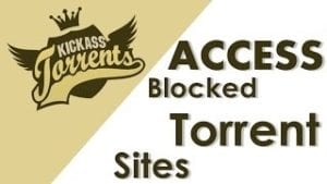 How To Access Blocked Torrent Sites In India