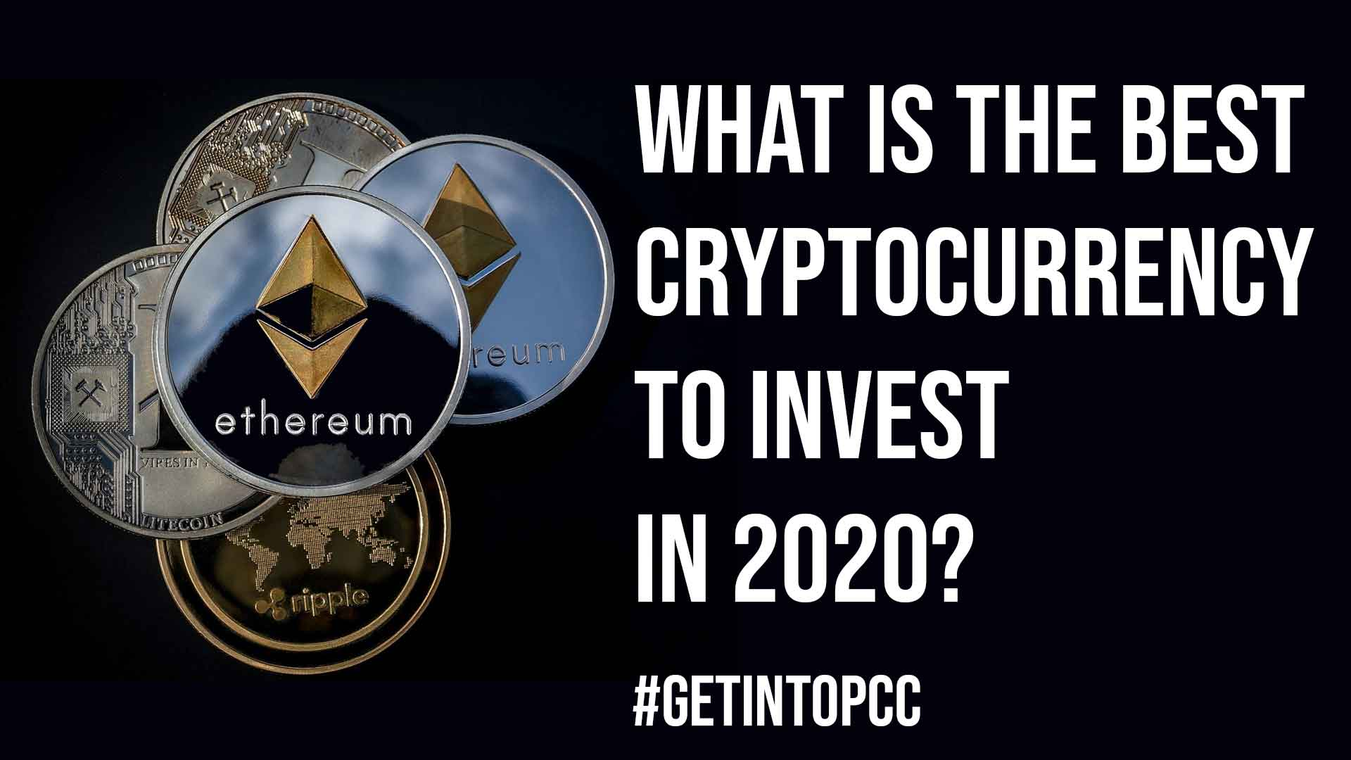 What is the Best Cryptocurrency to Invest in 2020
