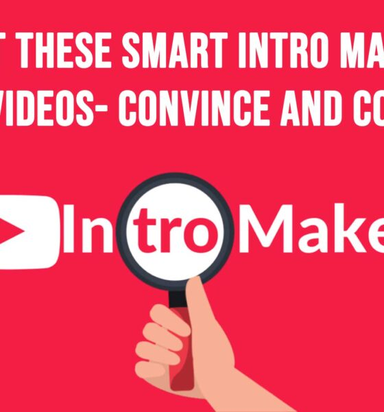 Check Out These Smart Intro Makers for YouTube Videos Convince and Convert