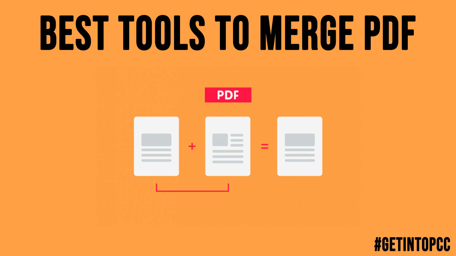 Best Tools to Merge PDF