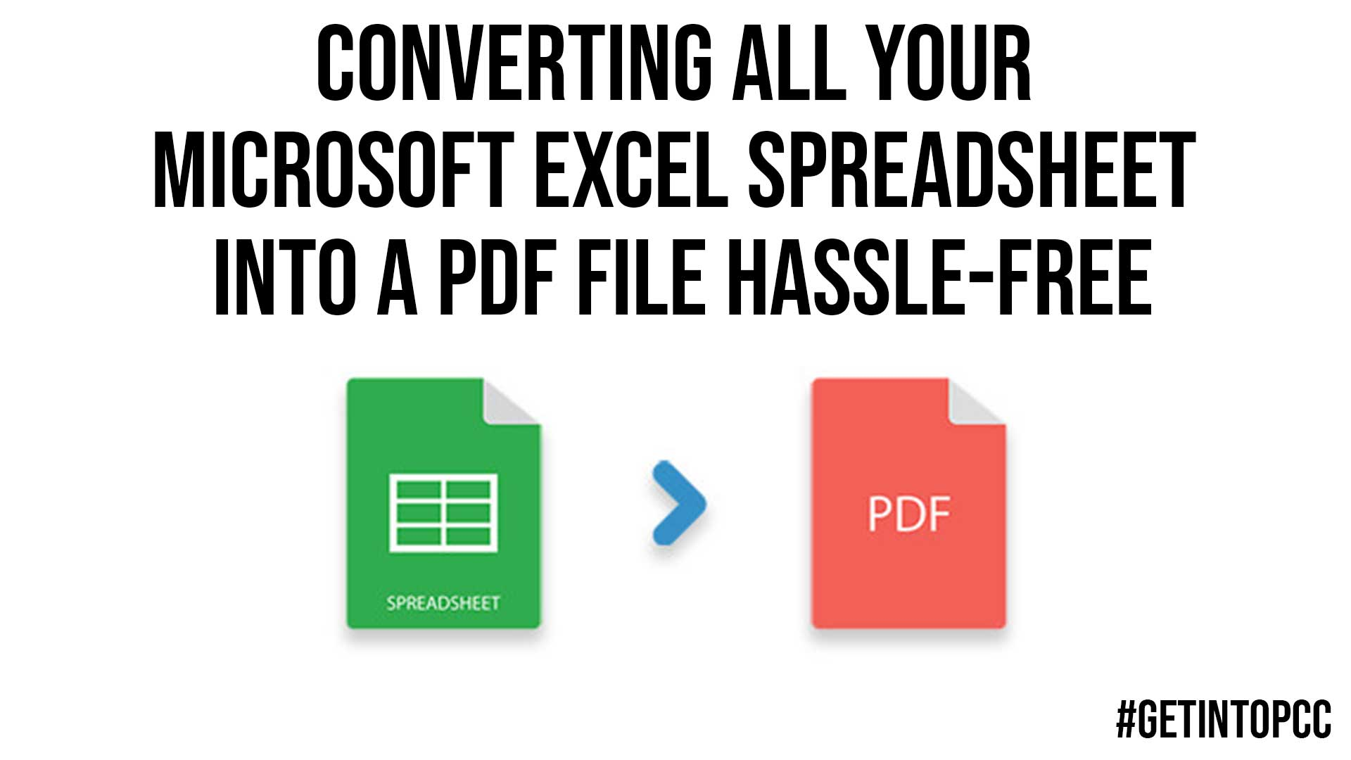 Converting All Your Microsoft Excel Spreadsheet Into A PDF File Hassle Free
