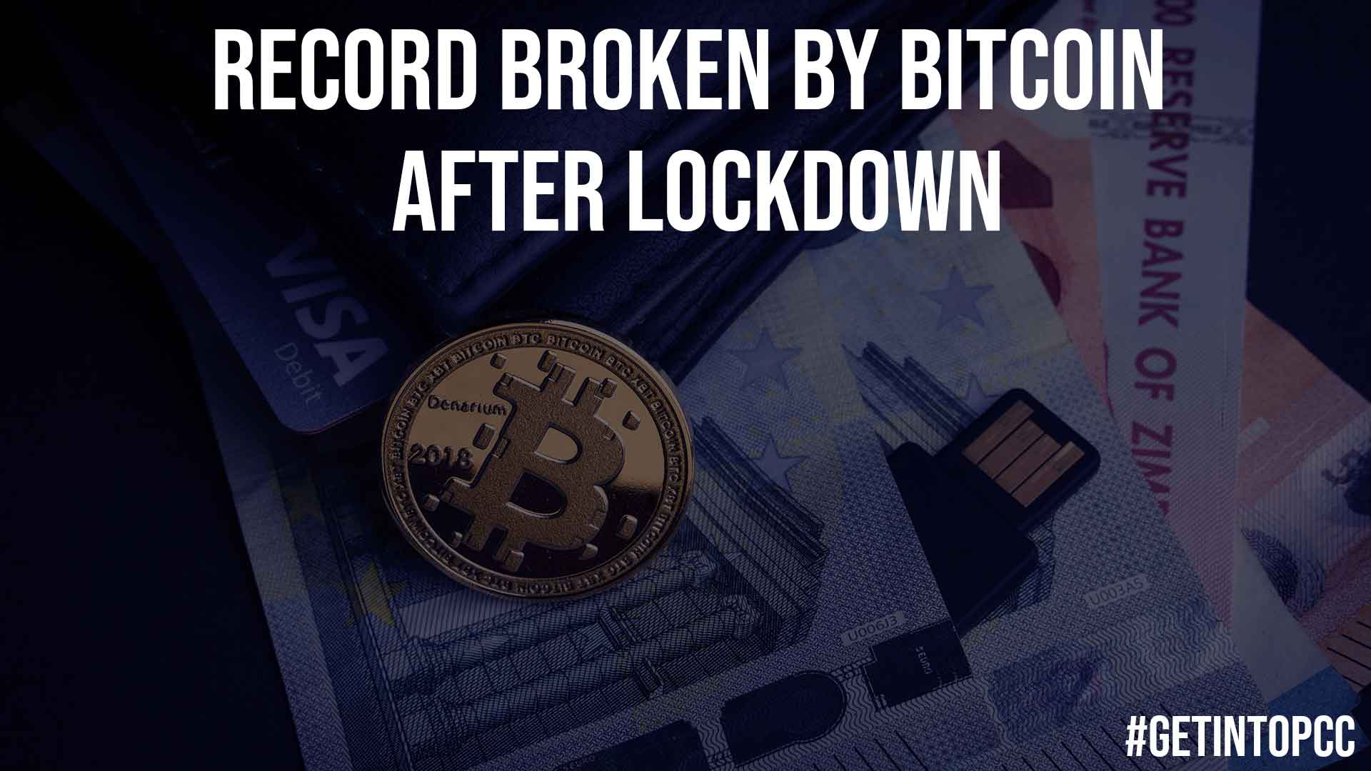 Record Broken by Bitcoin After Lockdown