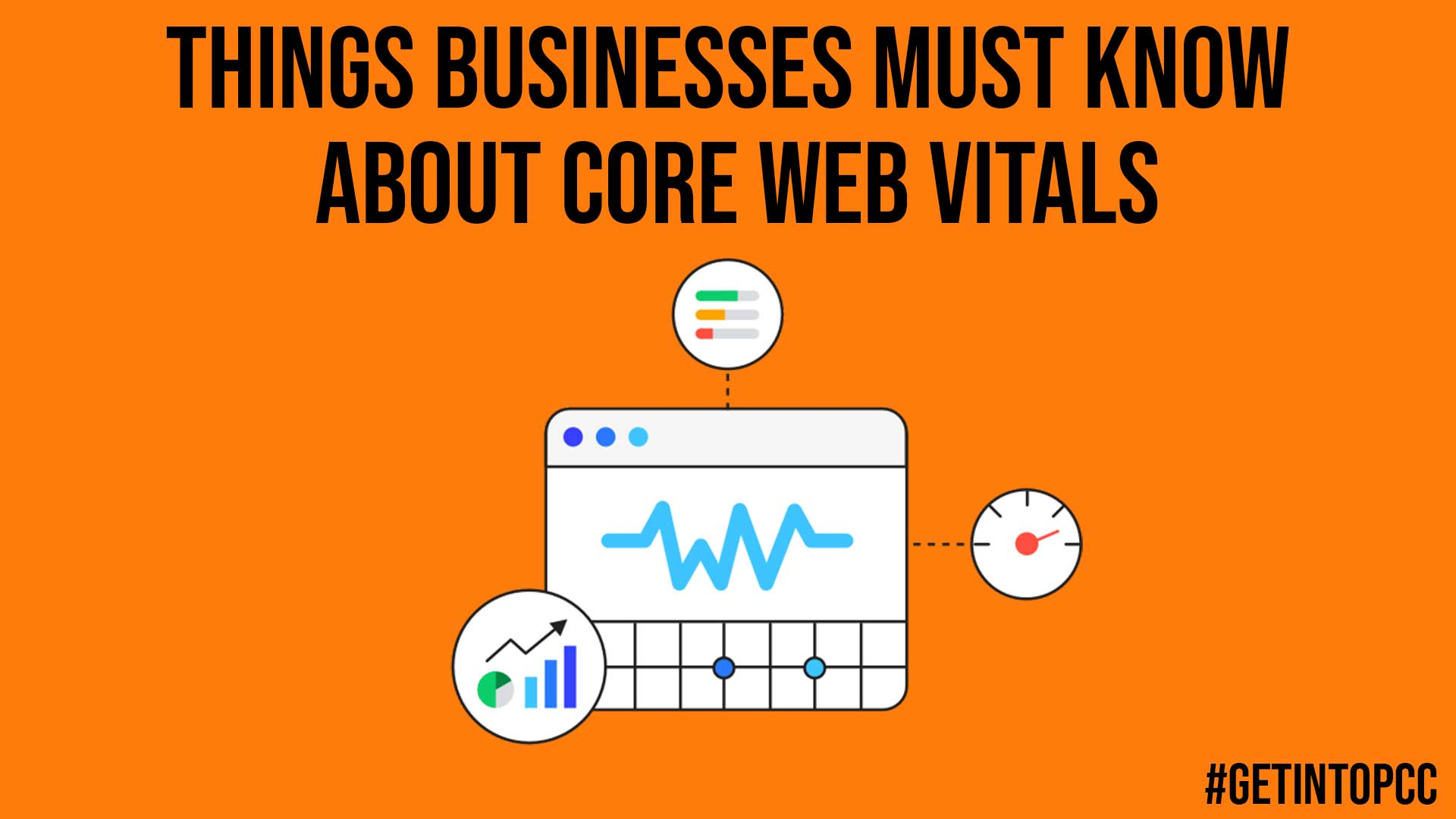 Things Businesses Must Know About Core Web Vitals