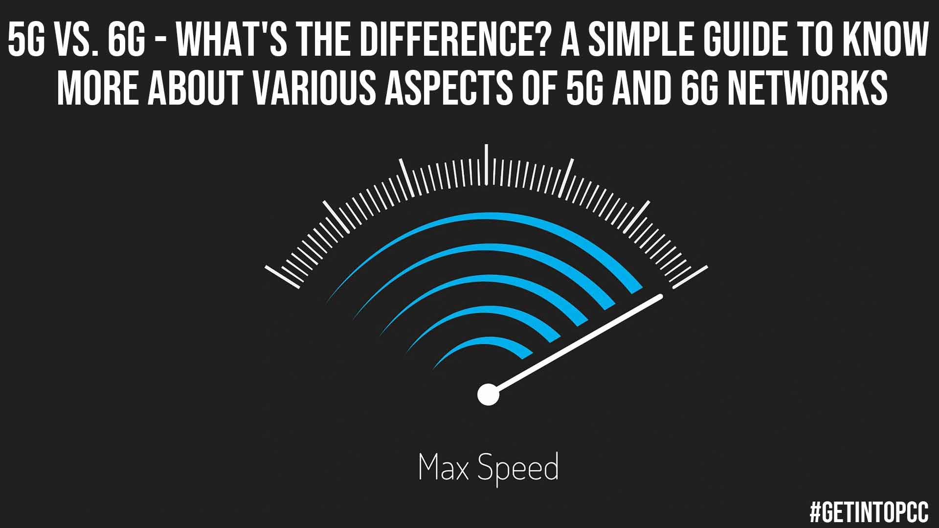 5G vs 6G Whats the Difference A Simple Guide to Know More about Various Aspects of 5G and 6G Networks