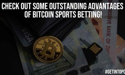 Check Out Some Outstanding Advantages Of Bitcoin Sports Betting