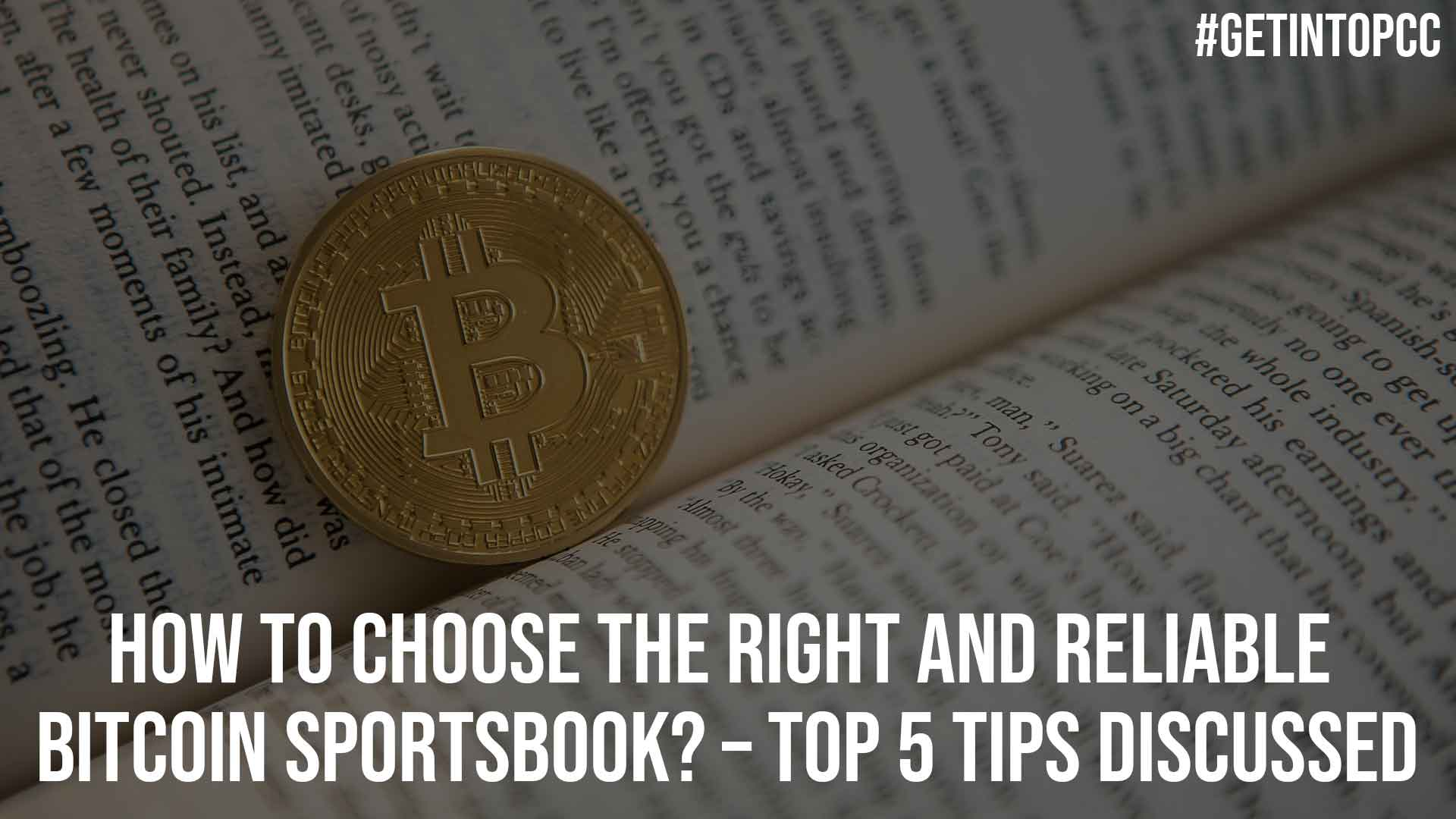 How To Choose The Right And Reliable Bitcoin Sportsbook Top 5 Tips Discussed