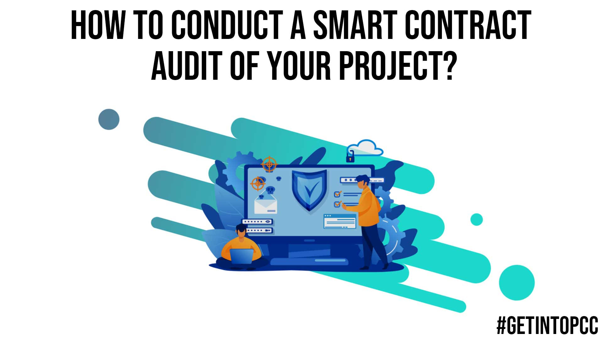 How to Conduct a Smart Contract Audit of Your Project