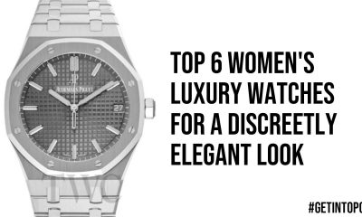 Top 6 Womens Luxury Watches For A Discreetly Elegant Look