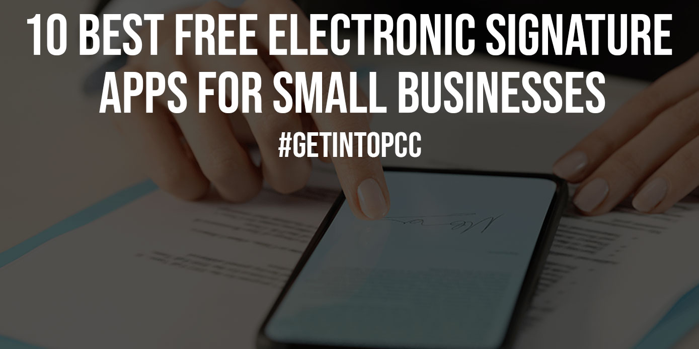 10 Best Free Electronic Signature Apps for Small Businesses