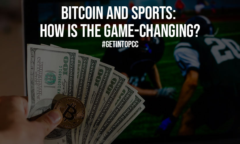 Bitcoin and Sports How Is The Game Changing