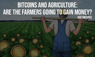 Bitcoins And Agriculture Are The Farmers Going To Gain Money