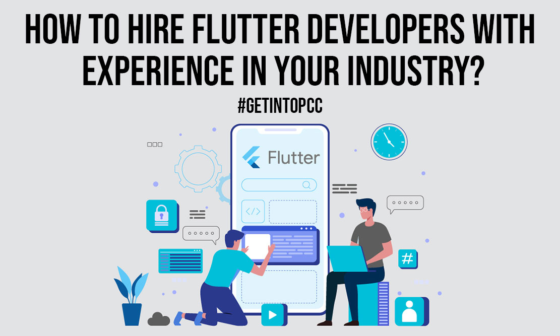 How to Hire Flutter Developers with Experience In Your Industry