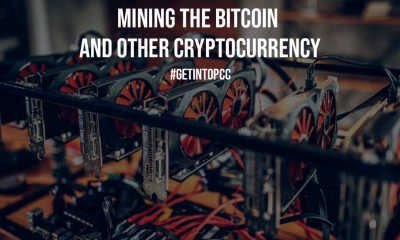 Mining the Bitcoin and other Cryptocurrency