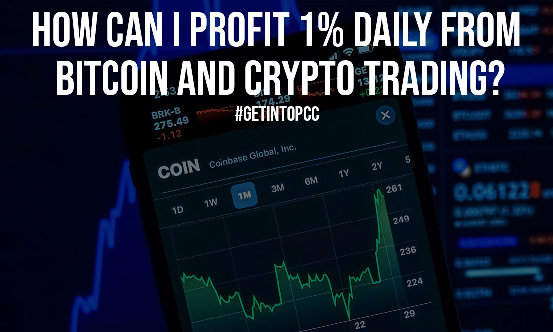 How Can I Profit 1 Daily from Bitcoin and Crypto Trading