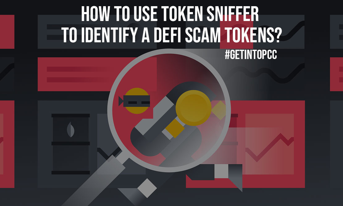 How to Use Token Sniffer to Identify a DeFi Scam Tokens